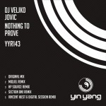 DJ Veljko Jovic - Nothing To Prove