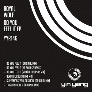 Royal Wolf – Do You Feel It EP