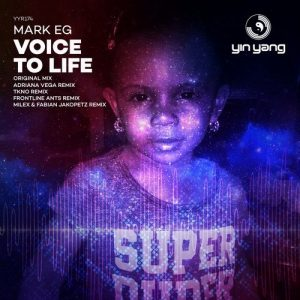 Mark EG : Voice To Life
