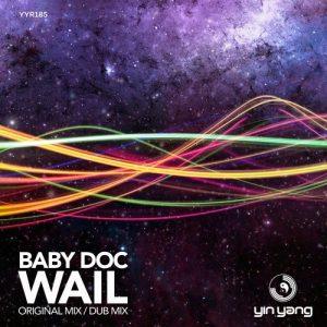 Baby Doc – Wail