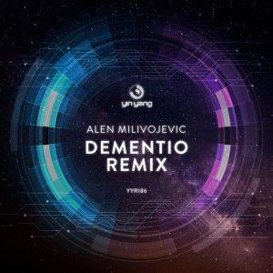 Alen Milivojevic – Dementio Remix