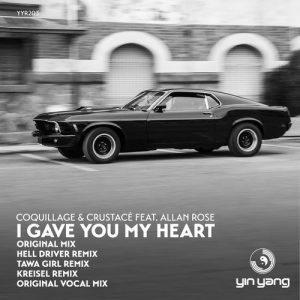 Coquillage & Crustacé – I Gave You My Heart
