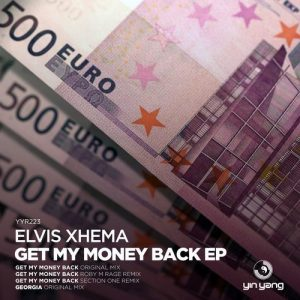 Elvis Xhema – Get My Money Back EP