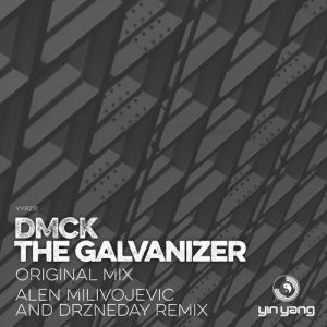 DMCK – The Galvanizer