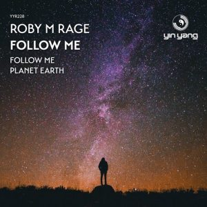 Roby M Rage – Follow Me