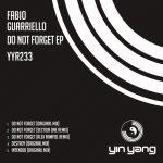 Fabio Guarriello - Do Not Forget EP