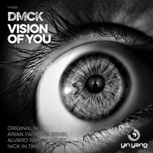 DMCK – Vision Of You