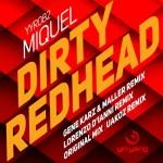 Miquel - Dirty Redhead