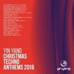 Yin Yang Xmas Techno Anthems 2016