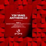 Yin Yang Anthems 13 - Part 2