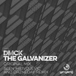 DMCK - The Galvanizer