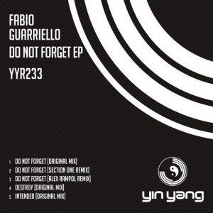 Fabio Guarriello – Do Not Forget EP