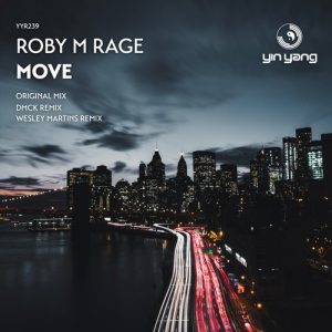 Roby M Rage – Move